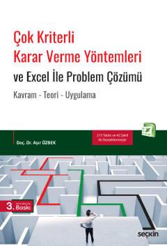 Çok Kriterli Karar Verme Yöntemleri ve Excel İle Problem Çözümü Aşır Ö