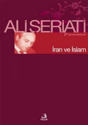 İran ve İslam Ali Şeriati
