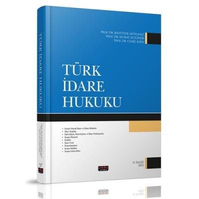Türk İdare Hukuku Bahtiyar Akyılmaz