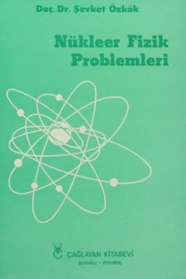 Nükleer Fizik Problemleri