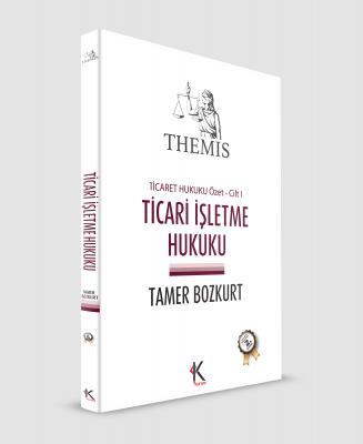 THEMIS - TİCARİ İŞLETME HUKUKU