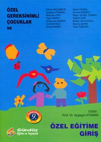 Özel Gerekisinimli Çocuklar ve Özel Eğitime Giriş