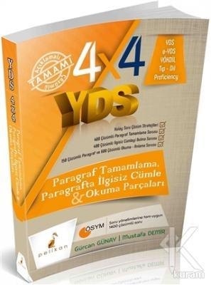 4x4 YDS Paragraf Tamamlama, Paragrafta ilgisiz Cümle ve Okuma Parçaları