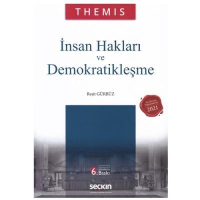 Themis – İnsan Hakları ve Demokratikleşme Reşit Gürbüz