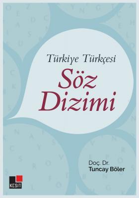 Türkiye Türkçesi Söz Dizimi Tuncay Böler