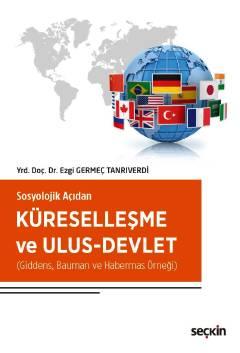 Küreselleşme ve Ulus–Devlet