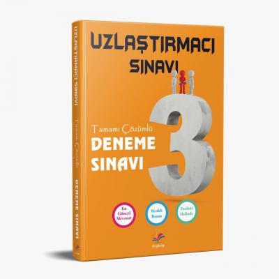 UZLAŞTIRMACI SINAVI FASİKÜLLER HALİNDE ÇÖZÜMLÜ 3 DENEME SINAVI 2021 Or