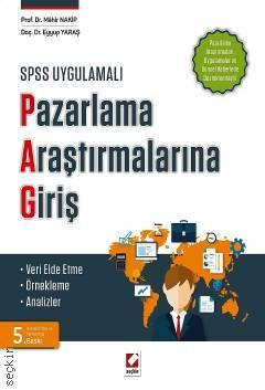 SPSS Uygulamalı Pazarlama Araştırmalarına Giriş Mahir Nakip