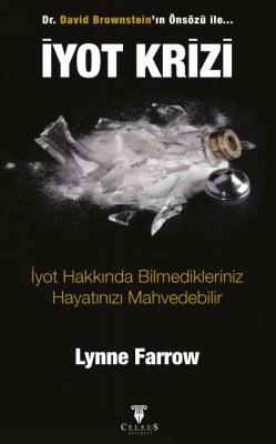 İyot Krizi Lynn Farrow
