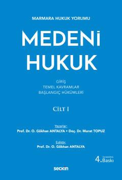 Medeni Hukuk Cilt: I Osman Gökhan Antalya