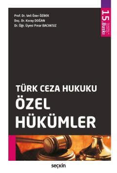 Türk Ceza Hukuku Özel Hükümler Veli Özer Özbek