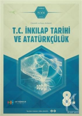 8. Sınıf T.C. İnkılap Tarihi ve Atatürkçülük Çözümlü ve Konu Anlatımlı