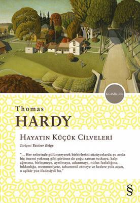 Hayatın Küçük Cilveleri Thomas Hardy