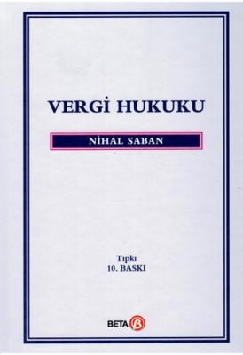 Vergi Hukuku (Ciltli) Nihal Saban
