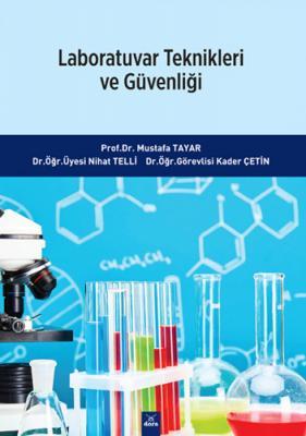 Laboratuvar Teknikleri ve Güvenliği Mustafa Tayar