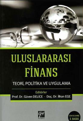 Uluslararası Finans Teori, Politika ve Uygulama İlhan Ege