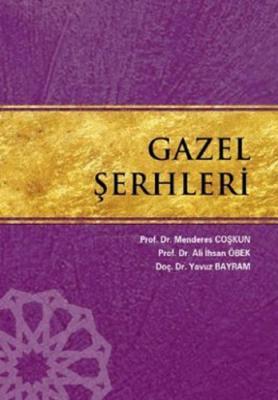 Gazel Şerhleri Ali İhsan Öbek