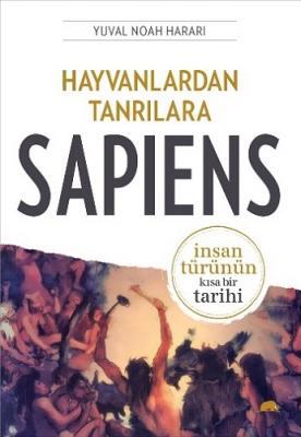 Hayvanlardan Tanrılara Sapiens Yuval Noah Harari