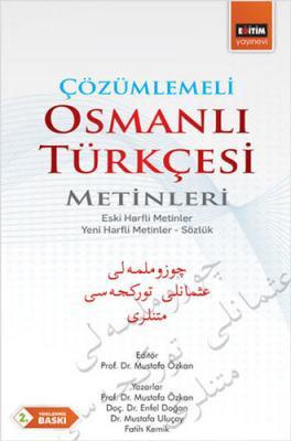 Çözümlemeli Osmanlı Türkçesi Metinleri Mustafa Özkan
