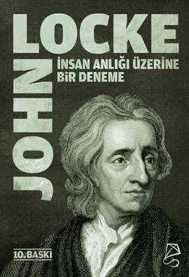 İnsan Anlığı Üzerine Bir Deneme John Locke