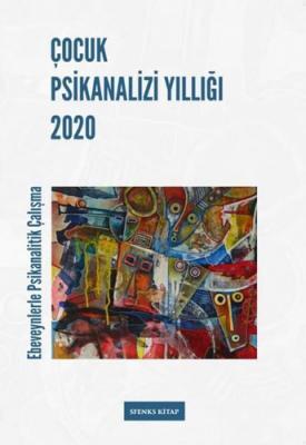 Çocuk Psikanalizi Yıllığı 2020 Kolektif