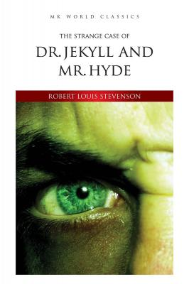 Dr. Jekyll and Mr.Hyde