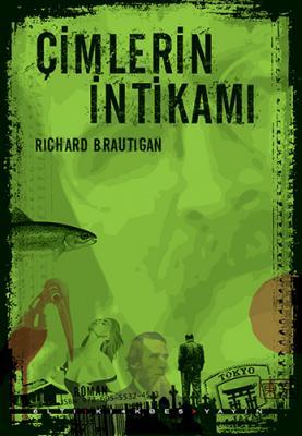 Çimlerin İntikamı Richard Brautigan