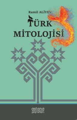 Türk Mitolojisi Ramil Aliyev