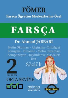 Fömer - Farsça 2 (Orta Seviye) Farsça Öğretim Merkezlerine Özel Ahmad