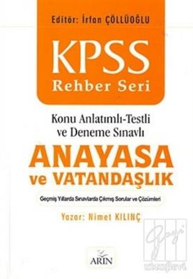 KPSS Rehber Seri Anayasa ve Vatandaşlık / Konu Anlatımlı -Testli ve De