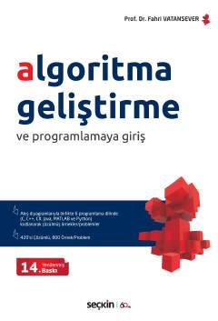 Algoritma Geliştirme ve Programlamaya Giriş Fahri Vatansever