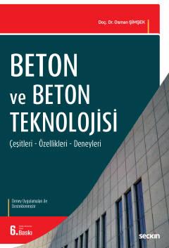 Beton ve Beton Teknolojisi (Deneyler İlaveli) Osman Şimşek