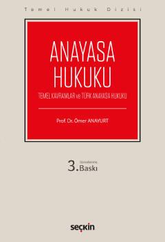 Anayasa Hukuku Prof. Dr. Ömer Anayurt