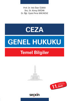 Ceza Genel Hukuku (Temel Bilgiler) Veli Özer Özbek