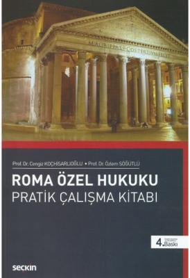 Roma Özel Hukuku Pratik Çalışmalar Kitabı Prof. Dr. Cengiz Koçhisarlıo