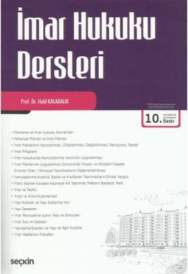 İmar Hukuku Dersleri Prof. Dr. Halil Kalabalık