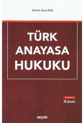Türk Anayasa Hukuku Prof. Dr. Yavuz Atar