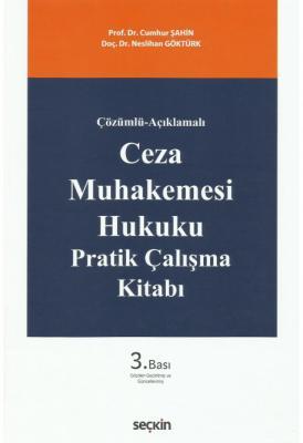 Ceza Muhakemesi Hukuku Pratik Çalışma Kitabı Cumhur Şahin