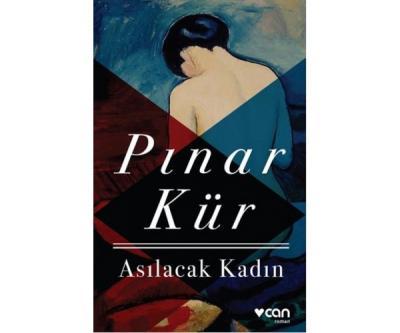 Asılacak Kadın Pınar Kür