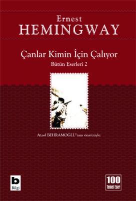 Çanlar Kimin İçin Çalıyor Ernest Hemingway
