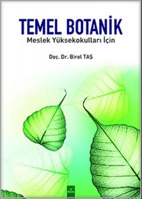 Temel Botanik Meslek Yüksel Okulları İçin Birol Taş