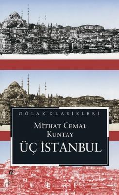 Üç İstanbul (Cep boy) Mithat Cemal Kuntay