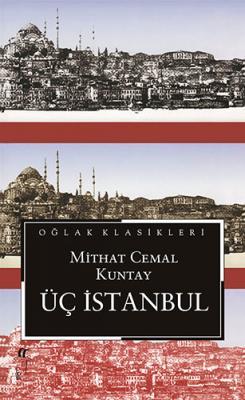 Üç İstanbul Mithat Cemal Kuntay