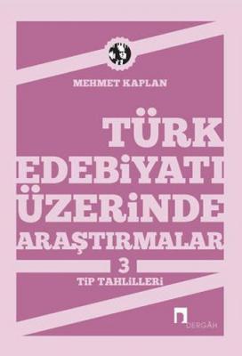 Türk Edebiyatı Üzerinde Araştırmalar 3 Mehmet Kaplan