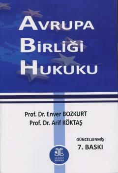 Avrupa Birliği Hukuku %10 indirimli Enver Bozkurt