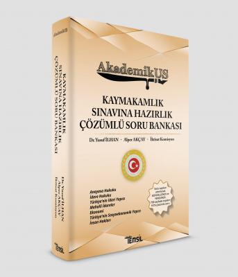 AkademikUS Kaymakamlık Sınavına Hazırlık Çözümlü Soru Bankası Yusuf İl