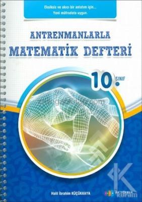 Antrenmanlarla Matematik Defteri 10. Sınıf