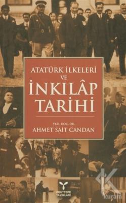 Atatürk İlkeleri ve İnkılap Tarihi Ahmet Sait Candan