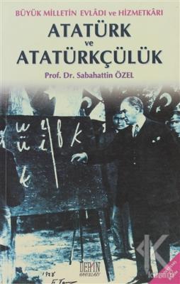 Atatürk ve Atatürkçülük Sabahattin Özel