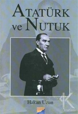 Atatürk ve Nutuk